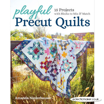 Playful Precut Quilts by Amanda Niederhauser