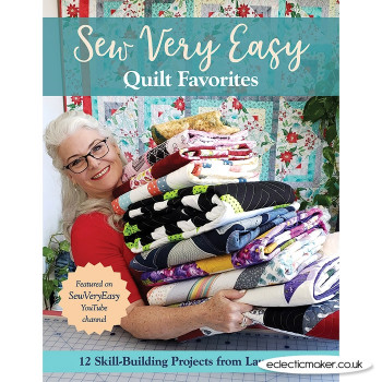 Sew Very Easy Quilt Favorites by Laura Coia